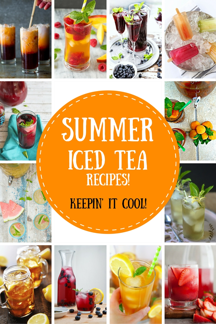 Top 12 Summer Iced Tea Recipes