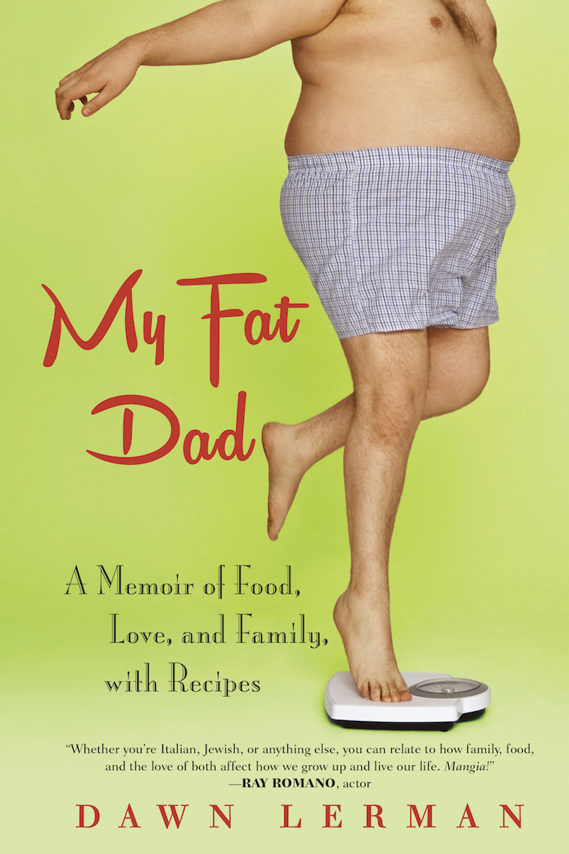 My Fat Dad – A Memoir