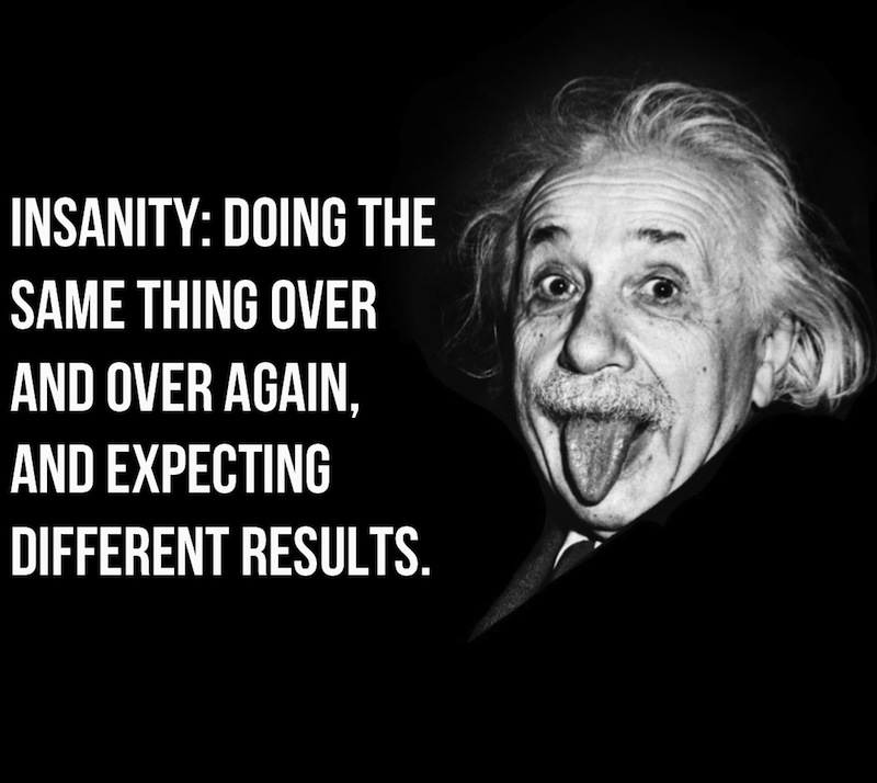 Albert Einstein Insanity Resolution and Change