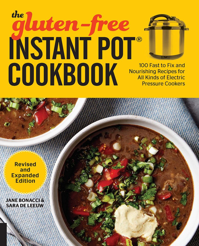 Gluten Free Instant Pot Cookbook Expanded and Revised Edition