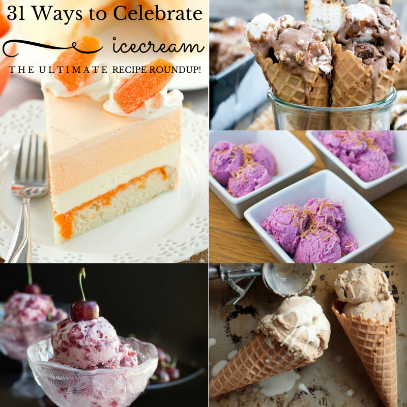 31 Ways to Celebrate Ice Cream Month!