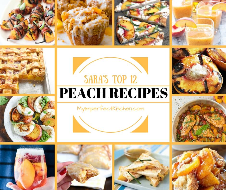Top 12 Peach Recipes – August